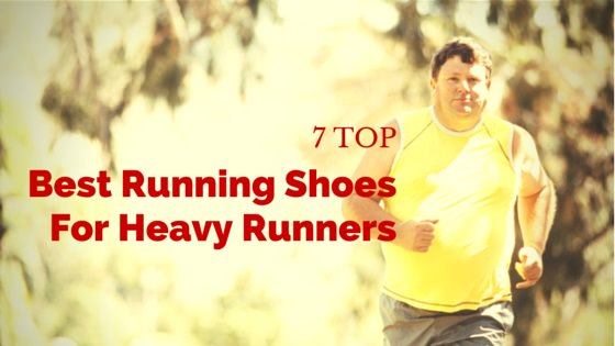 Top Best Running Shoes For Heavy Runners
