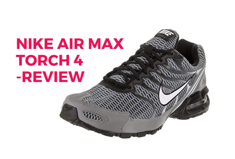 online store 75d09 81859 Nike Air Max Torch 4 Review - Running Shoes Review